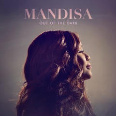 Mandisa Out Of The Dark - Release Date May 19, 2017 - Music Review - Music that speaks to your soul!